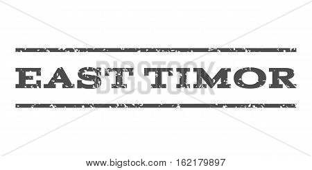 East Timor watermark stamp. Text tag between horizontal parallel lines with grunge design style. Rubber seal stamp with dust texture. Vector gray color ink imprint on a white background.