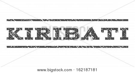 Kiribati watermark stamp. Text caption between horizontal parallel lines with grunge design style. Rubber seal stamp with dust texture. Vector gray color ink imprint on a white background.