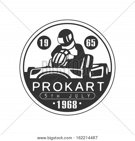Prokart Karting Club Black And White Logo Design Template With Rider In Kart Silhouette. Monochrome Vector Promo Emblem With Text And Fast Car Print.