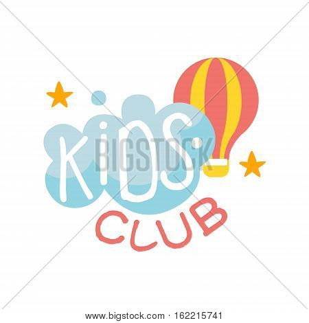 Kids Land Playground And Entertainment Club Colorful Promo Sign With Cloud And Hot Air Balloon For The Playing Space For Children. Vector Template Promotional Logo For The Entertaining Family Center.