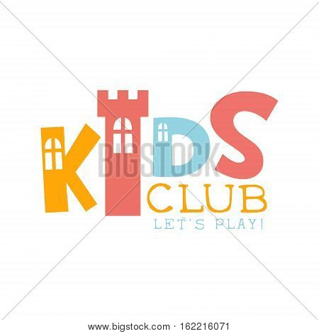 Kids Land Playground And Entertainment Club Colorful Promo Sign With Toy Castle For The Playing Space For Children. Vector Template Promotional Logo For The Entertaining Family Center.