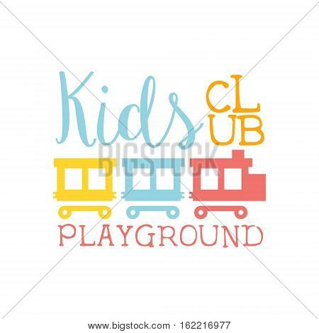 Kids Land Playground And Entertainment Club Colorful Promo Sign With Toy Train For The Playing Space For Children. Vector Template Promotional Logo For The Entertaining Family Center.