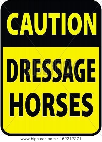 Blank yellow caution Horses label sign on white