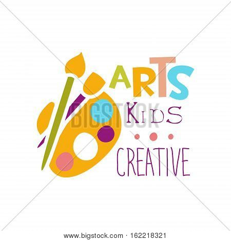 Kids Creative Class Template Promotional Logo With Palette And Paintbrush, Symbols Of Art and Creativity. Children Artistic Development Center Colorful Promo Advertisement Sign With Text.