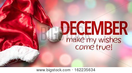 December Make My Wishes Come True!