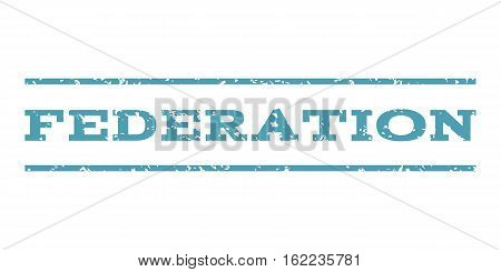 Federation watermark stamp. Text caption between horizontal parallel lines with grunge design style. Rubber seal stamp with dust texture. Vector cyan color ink imprint on a white background.