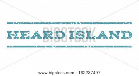 Heard Island watermark stamp. Text tag between horizontal parallel lines with grunge design style. Rubber seal stamp with dirty texture. Vector cyan color ink imprint on a white background.