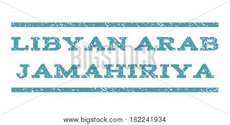 Libyan Arab Jamahiriya watermark stamp. Text tag between horizontal parallel lines with grunge design style. Rubber seal stamp with dirty texture. Vector cyan color ink imprint on a white background.