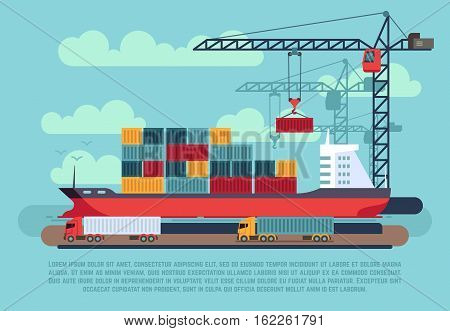 Transport cargo sea ship loading containers by harbor crane in shipping port vector illustration. Ship in sea port, cargo ship with container