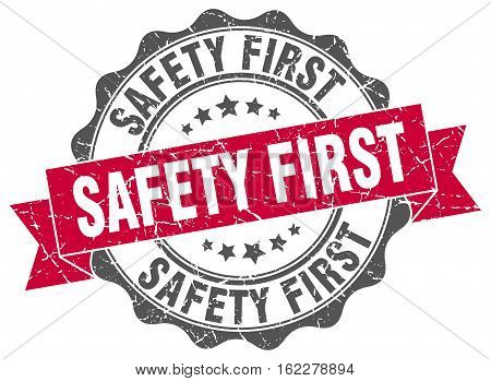 safety first. stamp. sign. seal. round. retro. ribbon