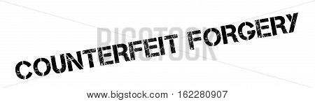 Counterfeit Forgery rubber stamp. Grunge design with dust scratches. Effects can be easily removed for a clean, crisp look. Color is easily changed.