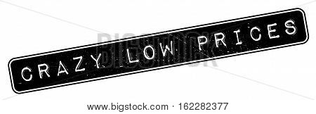 Crazy Low Prices rubber stamp. Grunge design with dust scratches. Effects can be easily removed for a clean, crisp look. Color is easily changed.