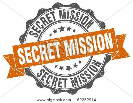 secret mission. stamp. sign. seal. round. retro. ribbon