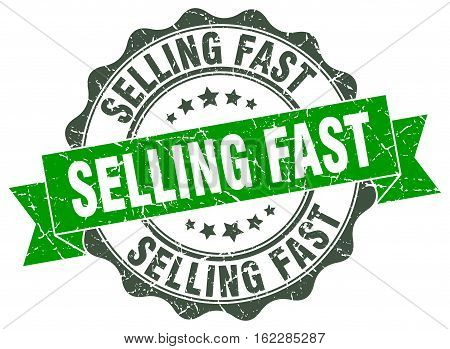 selling fast. stamp. sign. seal. round. retro. ribbon