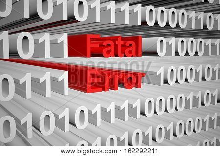 Fatal error in the form of binary code, 3D illustration