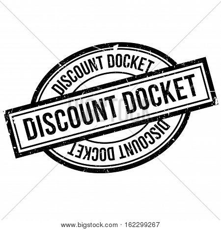 Discount Docket rubber stamp. Grunge design with dust scratches. Effects can be easily removed for a clean, crisp look. Color is easily changed.