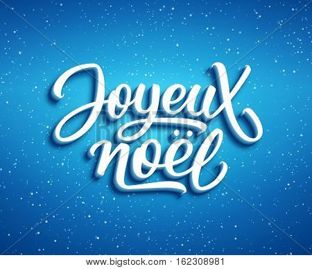 Joyeux Noel lettering on blue vector background with sparkles. Christmas greeting card design with 3D typography french text