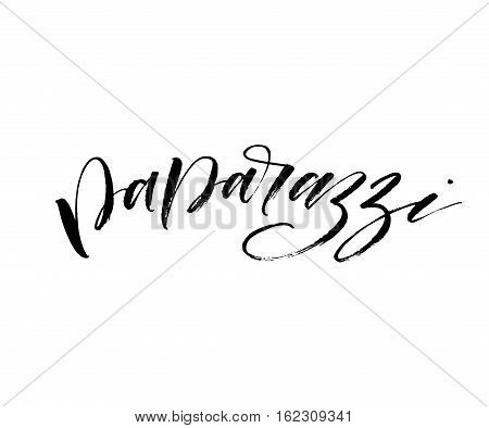 Paparazzi hand drawn phrase. Ink illustration. Modern brush calligraphy. Isolated on white background.
