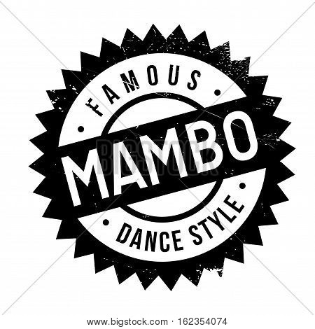 Famous dance style, Mambo stamp. Grunge design with dust scratches. Effects can be easily removed for a clean, crisp look. Color is easily changed.