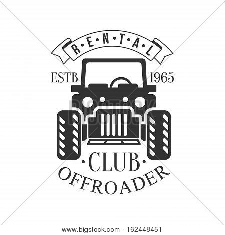 Offroader Off-Road Extreme Club And Rental Black And White Promo Label Design Template. Vector Monochrome Emblem For ATV Four Wheels Renting Service With Text And Car Silhouette.