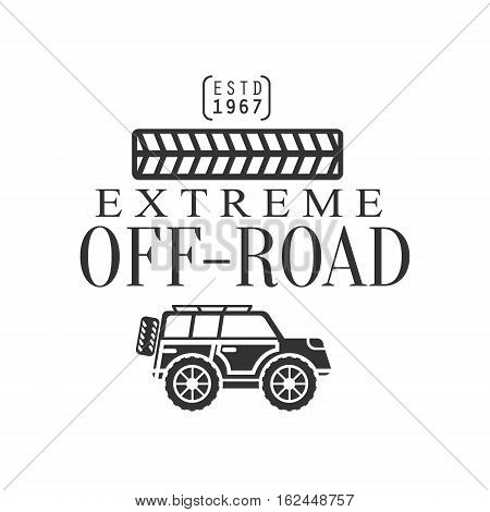 Off-Road Extreme Club And Rental Black And White Promo Label With Tire Print Design Template. Vector Monochrome Emblem For ATV Four Wheels Renting Service With Text And Car Silhouette.