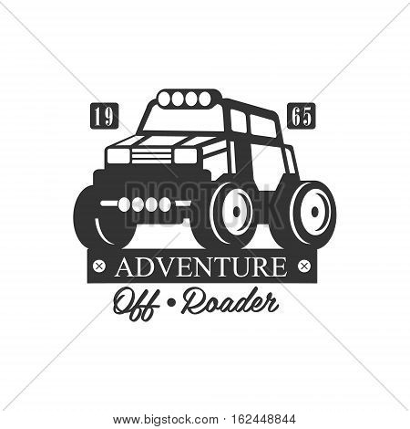 Adventure Off-Roader Extreme Club And Rental Black And White Promo Label Design Template. Vector Monochrome Emblem For ATV Four Wheels Renting Service With Text And Car Silhouette.