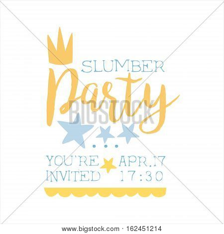 Girly Pajama Party Invitation Card Template With Crown Inviting Kids For The Slumber Pyjama Overnight Sleepover. Stencil For The Welcome Postcard With Night And Bed Symbols In Pastel Colors.