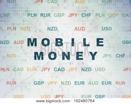 Banking concept: Painted blue text Mobile Money on Digital Data Paper background with Currency