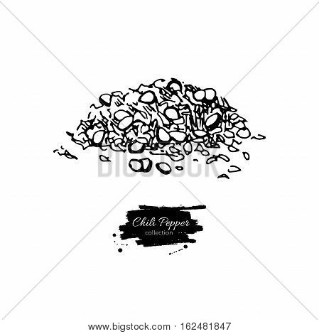 Chili Pepper hand drawn vector illustration of crushed pile. Vegetable engraved style object. Isolated hot spicy mexican flavor. Detailed vegetarian food drawing. Eco Farm market product. Paprika icon