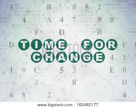 Time concept: Painted green text Time for Change on Digital Data Paper background with Hexadecimal Code