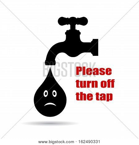 Turn off the tap placard vector illustration