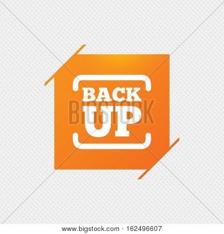 Backup date sign icon. Storage symbol with arrow. Orange square label on pattern. Vector