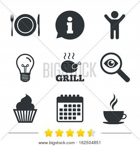 Food and drink icons. Muffin cupcake symbol. Plate dish with fork and knife sign. Hot coffee cup. Information, light bulb and calendar icons. Investigate magnifier. Vector