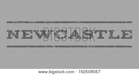 Newcastle watermark stamp. Text caption between horizontal parallel lines with grunge design style. Rubber seal stamp with dirty texture. Vector dark gray color ink imprint on a silver background.