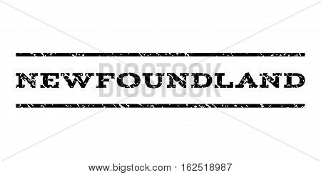 Newfoundland watermark stamp. Text tag between horizontal parallel lines with grunge design style. Rubber seal stamp with dust texture. Vector black color ink imprint on a white background.