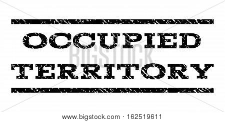 Occupied Territory watermark stamp. Text caption between horizontal parallel lines with grunge design style. Rubber seal stamp with dirty texture. Vector black color ink imprint on a white background.