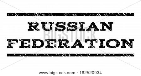 Russian Federation watermark stamp. Text tag between horizontal parallel lines with grunge design style. Rubber seal stamp with dust texture. Vector black color ink imprint on a white background.