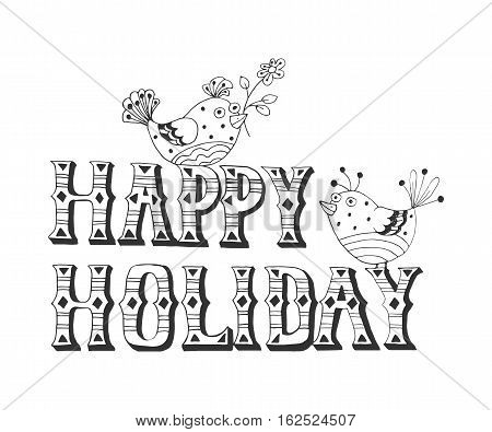 Sketch Vector illustration: Hand drawn lettering of Happy Holidays with birds bullfinch isolated on white background