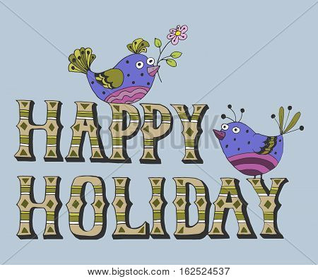 Vector illustration: Hand drawn lettering of Happy Holidays with birds bullfinch