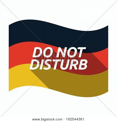 Isolated German Flag With    The Text Do Not Disturb