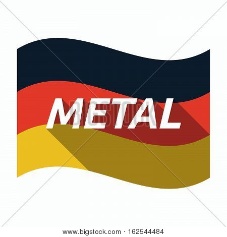 Isolated German Flag With    The Text Metal