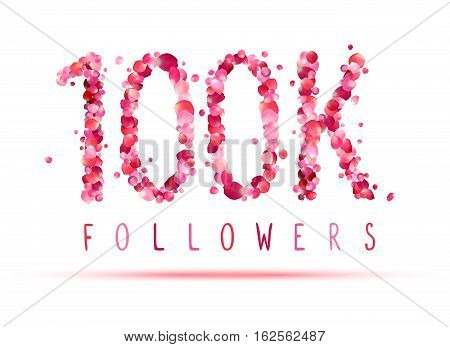 100K (one Hundred Thousand) Followers