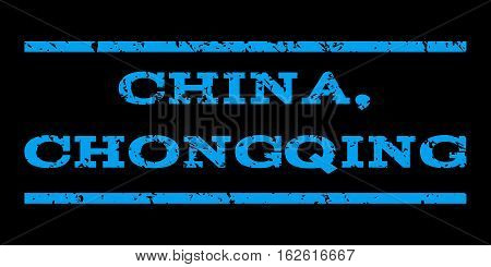 China, Chongqing watermark stamp. Text tag between horizontal parallel lines with grunge design style. Rubber seal stamp with scratched texture. Vector blue color ink imprint on a black background.
