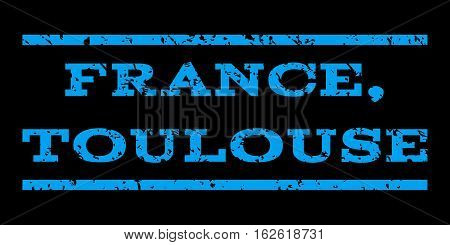 France, Toulouse watermark stamp. Text tag between horizontal parallel lines with grunge design style. Rubber seal stamp with dirty texture. Vector blue color ink imprint on a black background.