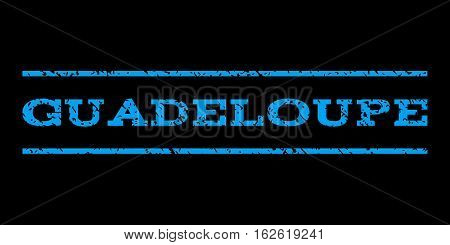 Guadeloupe watermark stamp. Text caption between horizontal parallel lines with grunge design style. Rubber seal stamp with scratched texture. Vector blue color ink imprint on a black background.