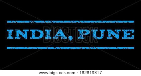 India, Pune watermark stamp. Text caption between horizontal parallel lines with grunge design style. Rubber seal stamp with scratched texture. Vector blue color ink imprint on a black background.