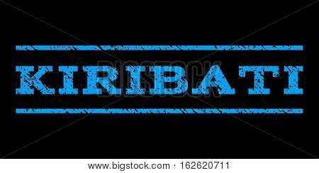 Kiribati watermark stamp. Text tag between horizontal parallel lines with grunge design style. Rubber seal stamp with dust texture. Vector blue color ink imprint on a black background.