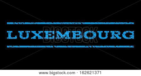 Luxembourg watermark stamp. Text caption between horizontal parallel lines with grunge design style. Rubber seal stamp with dirty texture. Vector blue color ink imprint on a black background.