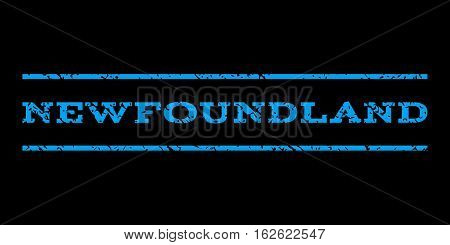 Newfoundland watermark stamp. Text caption between horizontal parallel lines with grunge design style. Rubber seal stamp with scratched texture. Vector blue color ink imprint on a black background.