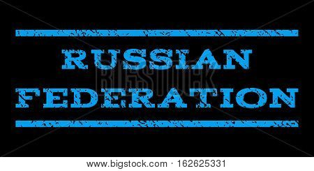 Russian Federation watermark stamp. Text tag between horizontal parallel lines with grunge design style. Rubber seal stamp with unclean texture. Vector blue color ink imprint on a black background.